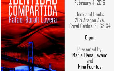 February 4, 2016 – Books and books, Coral Gables, speaker at Rafael Baralt Lovera's Identidad compartida book launch